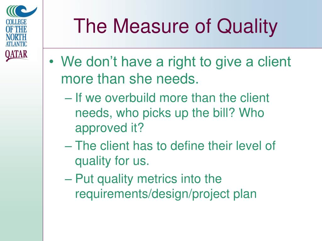 The Measure of Quality