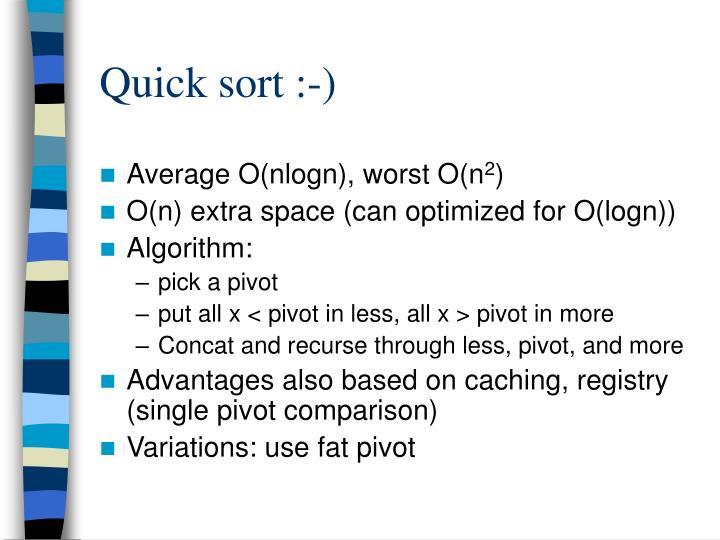 Quick sort :-)