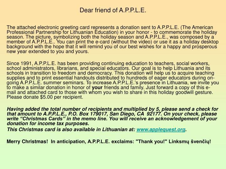Dear friend of A.P.P.L.E.