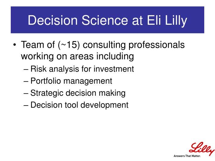 eli lilly and company the flexible facility decision A stochastic programming model for strategic decisions related to long term  technology and capacity  eli lilly and company: the flexible facility decision .