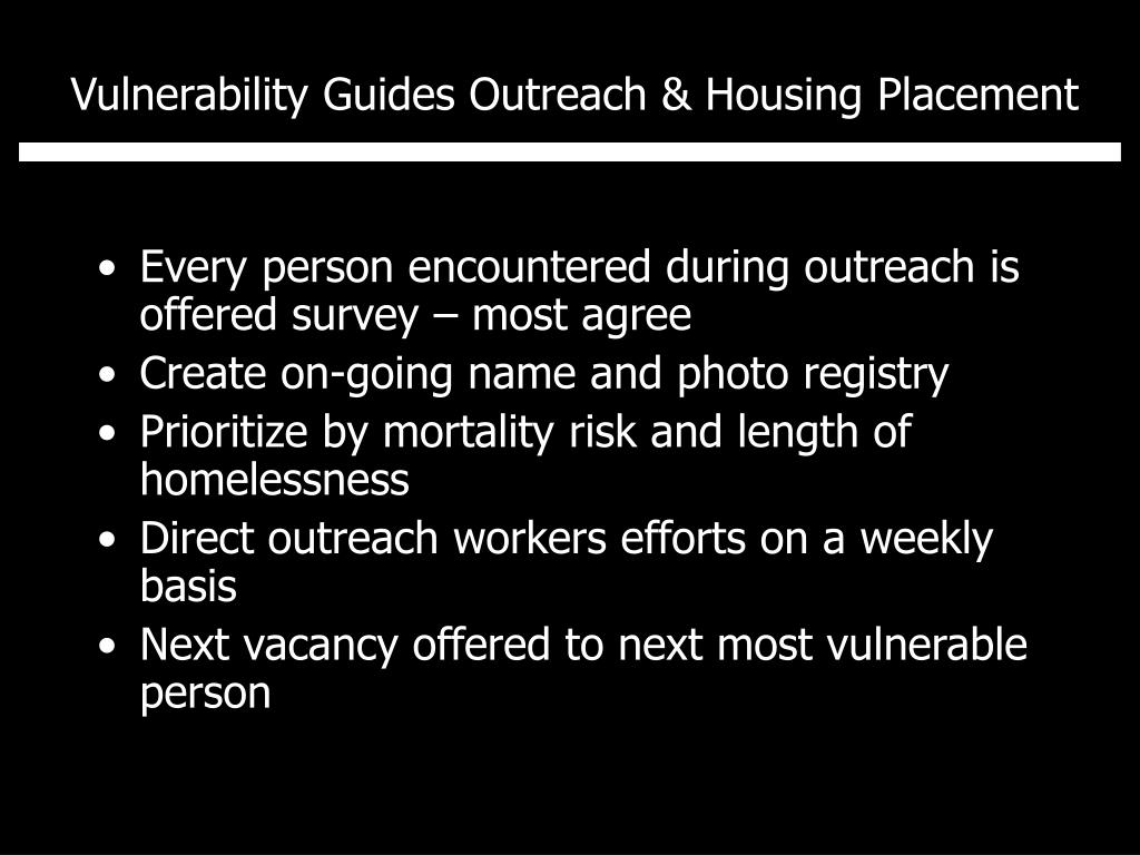 Vulnerability Guides Outreach & Housing Placement