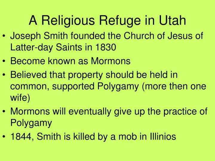 A Religious Refuge in Utah