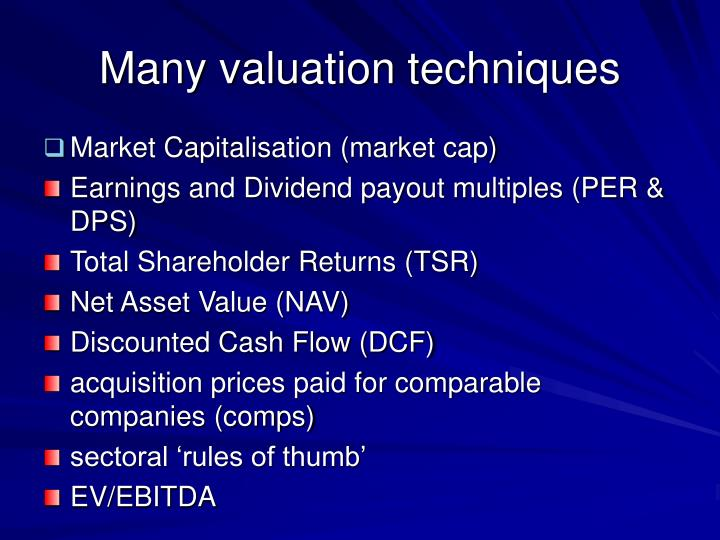Many valuation techniques
