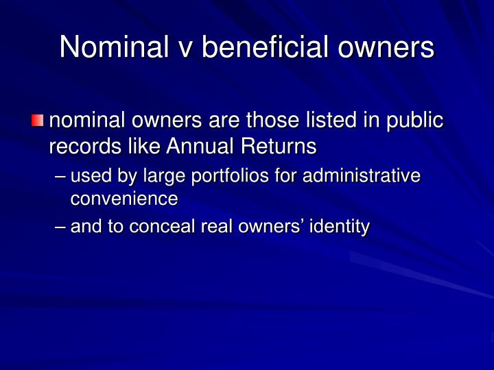 Nominal v beneficial owners