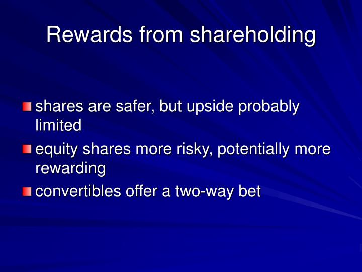 Rewards from shareholding