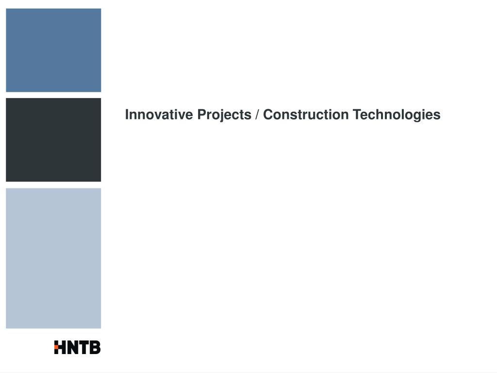 Innovative Projects / Construction Technologies