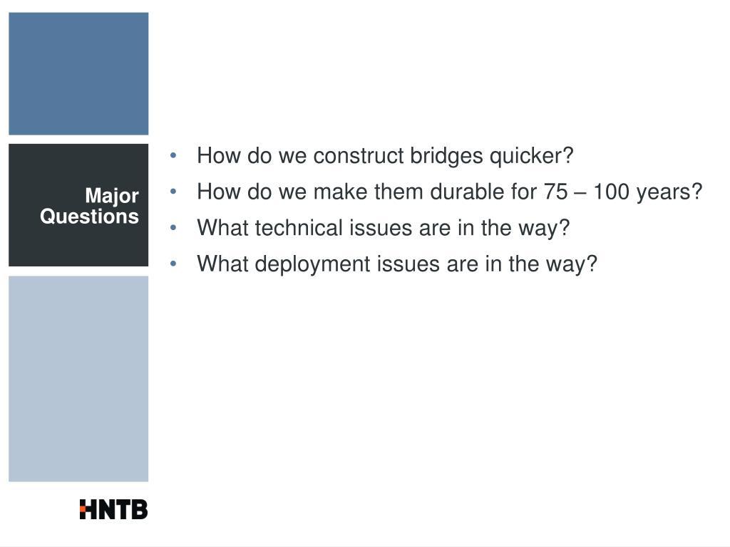 How do we construct bridges quicker?