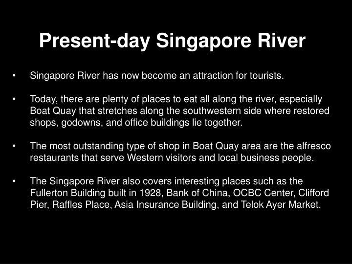 Present-day Singapore River