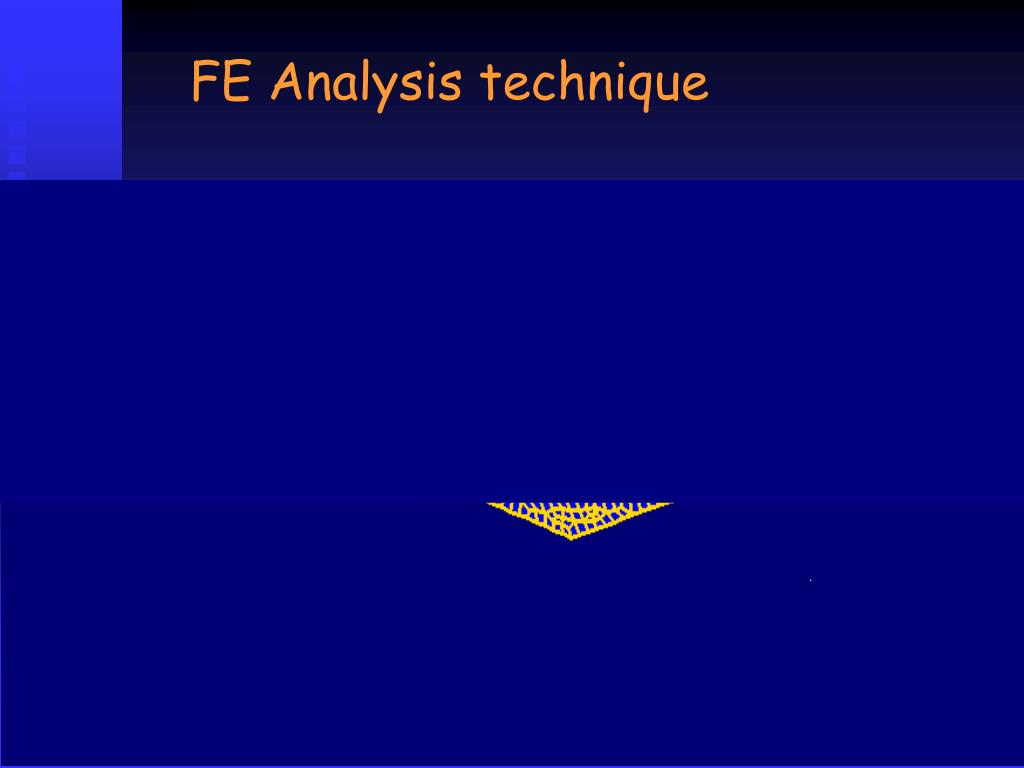 FE Analysis technique