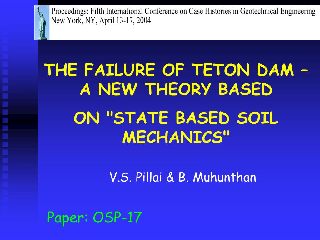 THE FAILURE OF TETON DAM – A NEW THEORY BASED