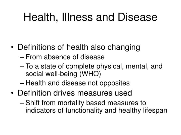 Health, Illness and Disease