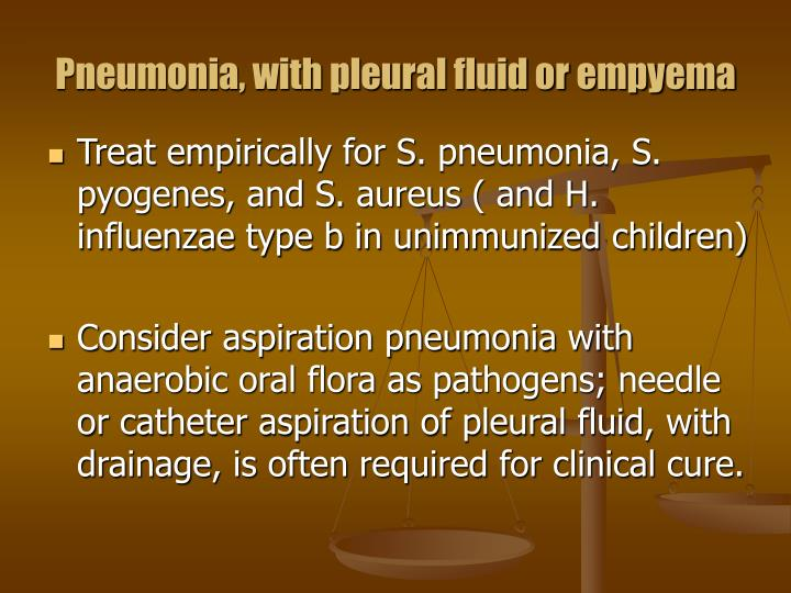 Pneumonia, with pleural fluid or empyema