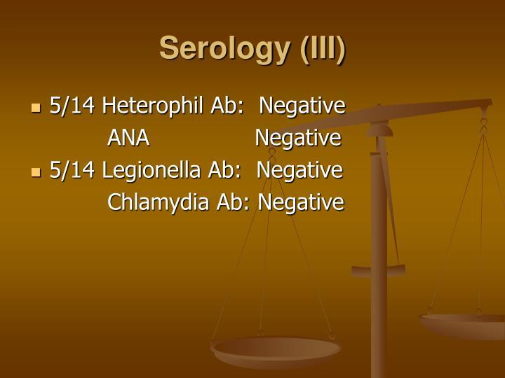 Serology (III)