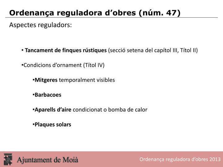 Aspectes reguladors: