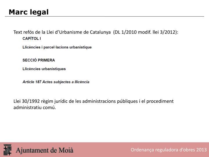 Text refós de la Llei d'Urbanisme de Catalunya  (DL 1/2010