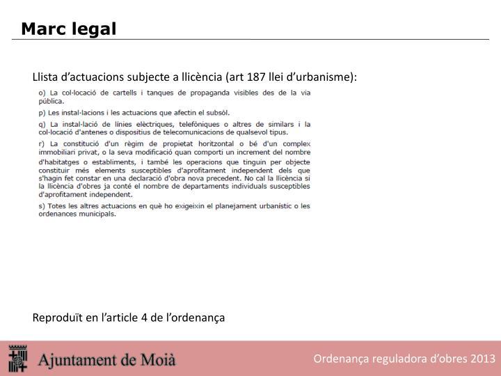 Llista d'actuacions subjecte a llicència (art 187 llei d'urbanisme):