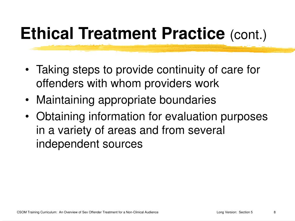 Ethical Treatment Practice