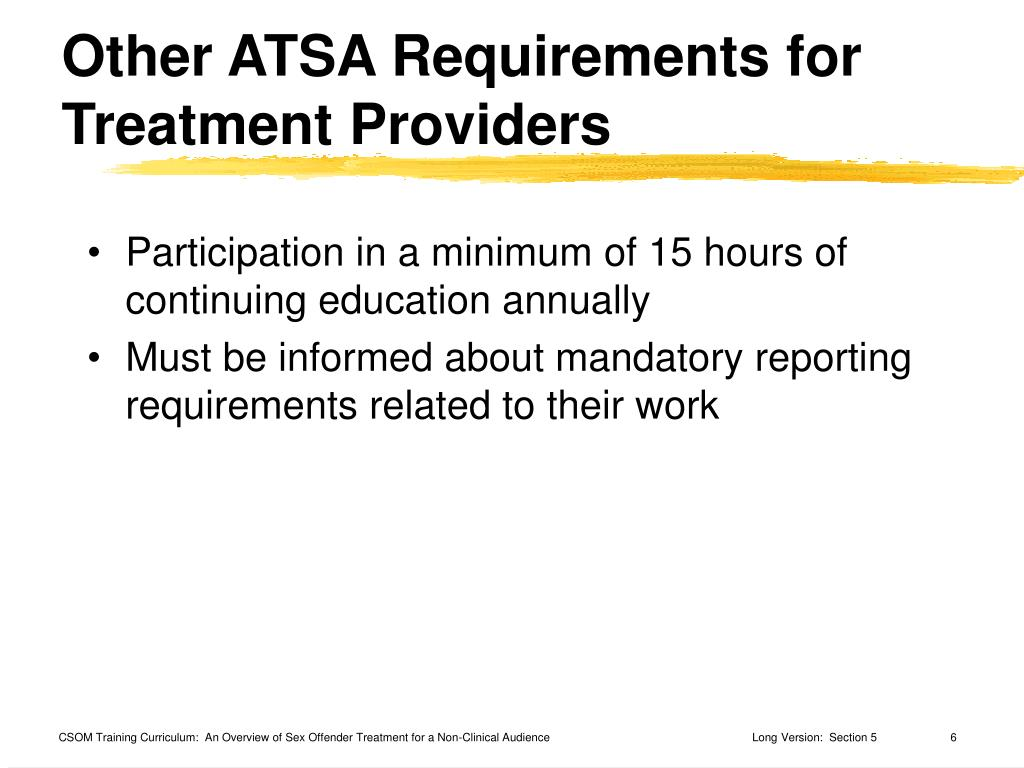 Other ATSA Requirements for Treatment Providers