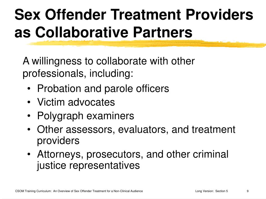 Sex Offender Treatment Providers as Collaborative Partners