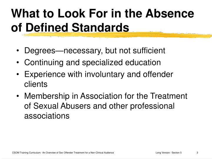 What to look for in the absence of defined standards