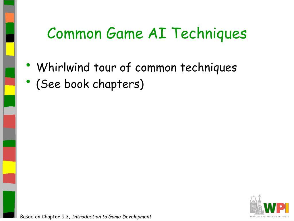 Common Game AI Techniques