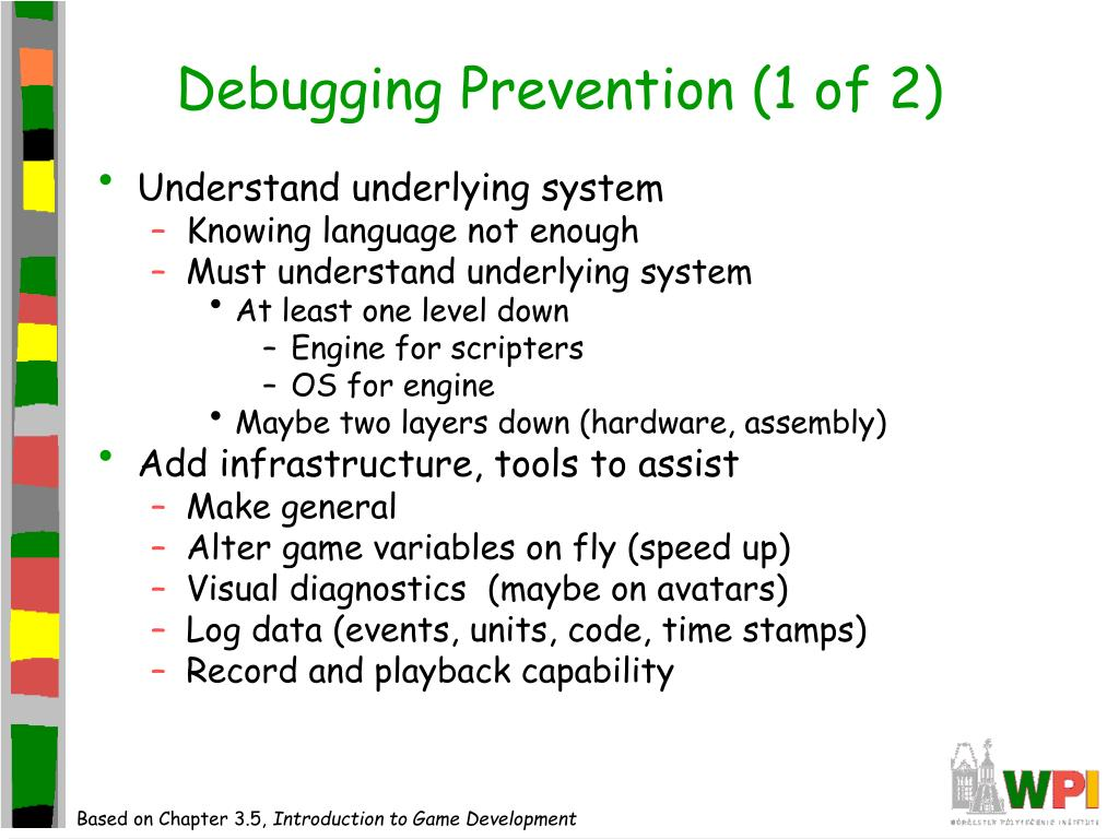 Debugging Prevention (1 of 2)