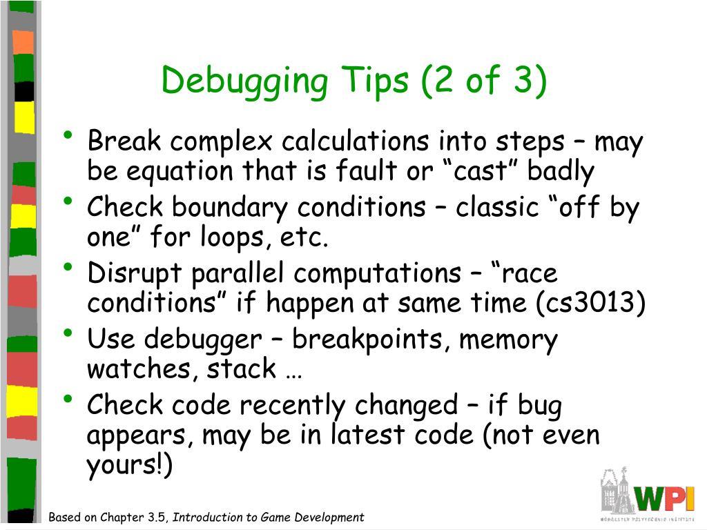 Debugging Tips (2 of 3)