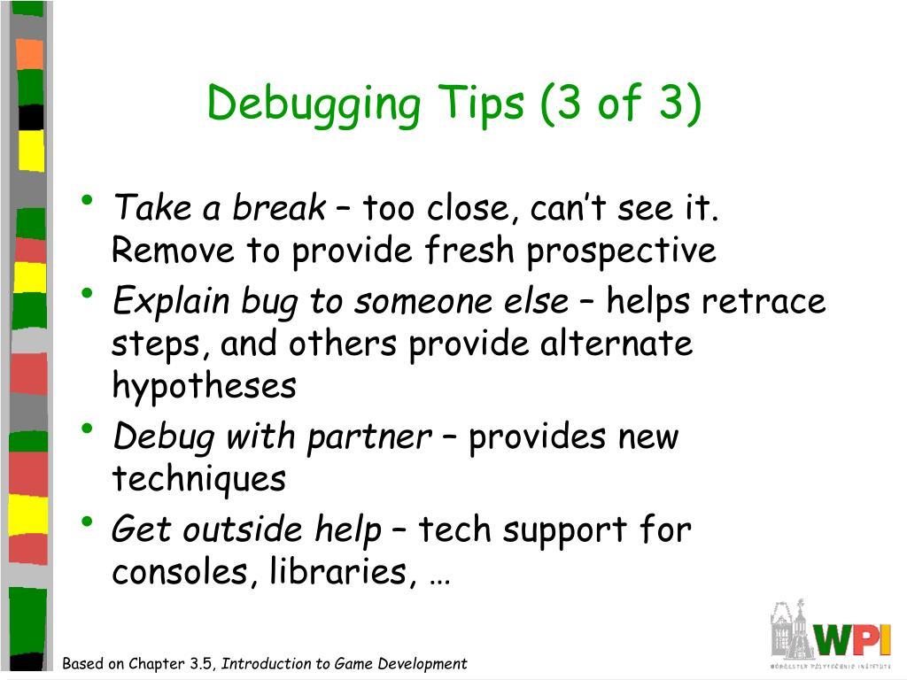 Debugging Tips (3 of 3)