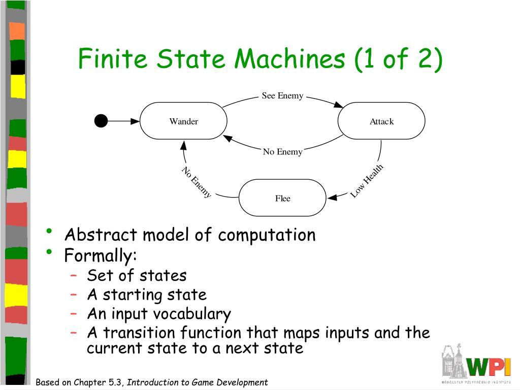 Finite State Machines (1 of 2)