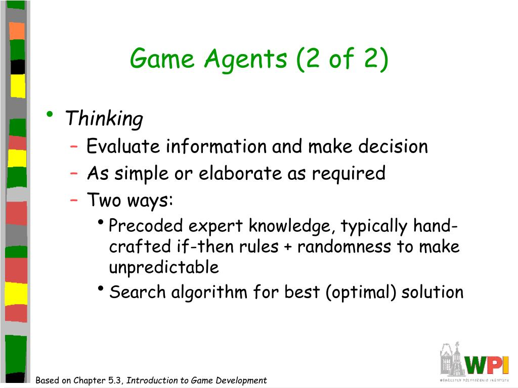 Game Agents (2 of 2)