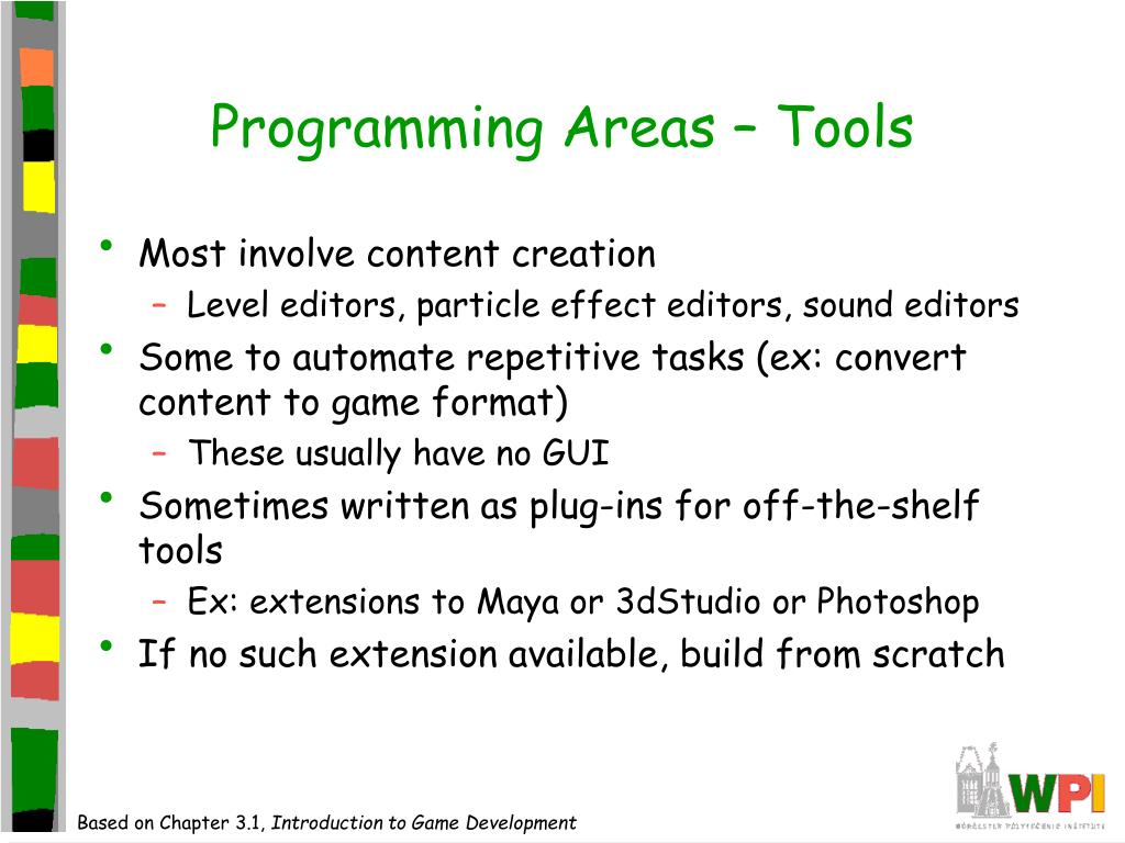 Programming Areas – Tools