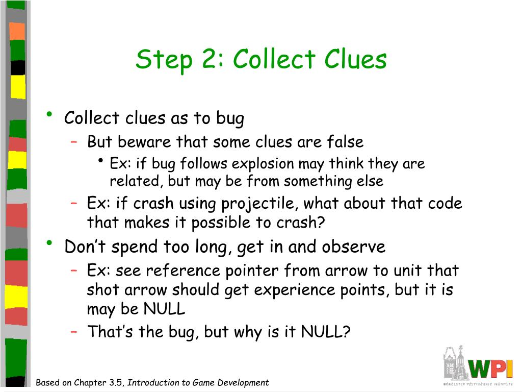 Step 2: Collect Clues