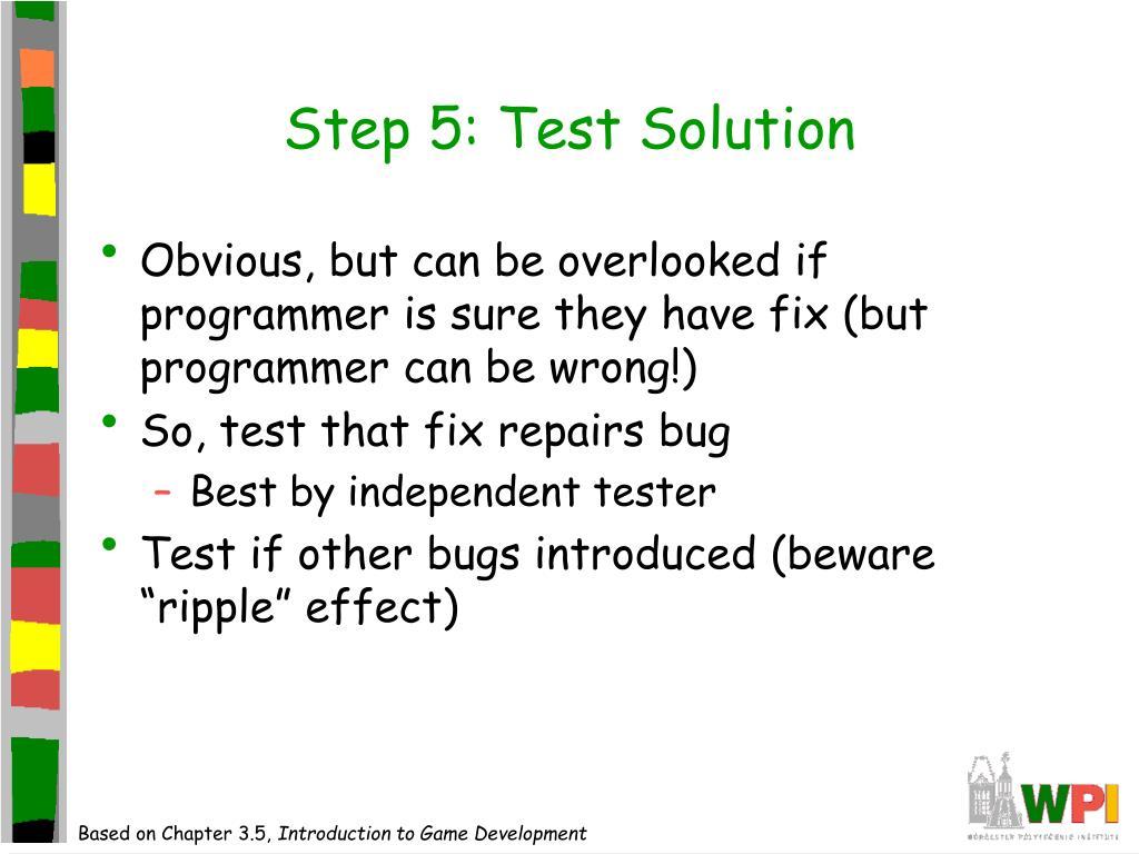 Step 5: Test Solution