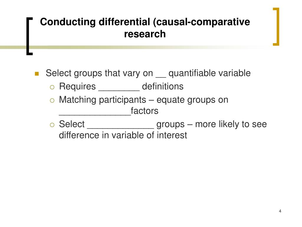 Conducting differential (causal-comparative research