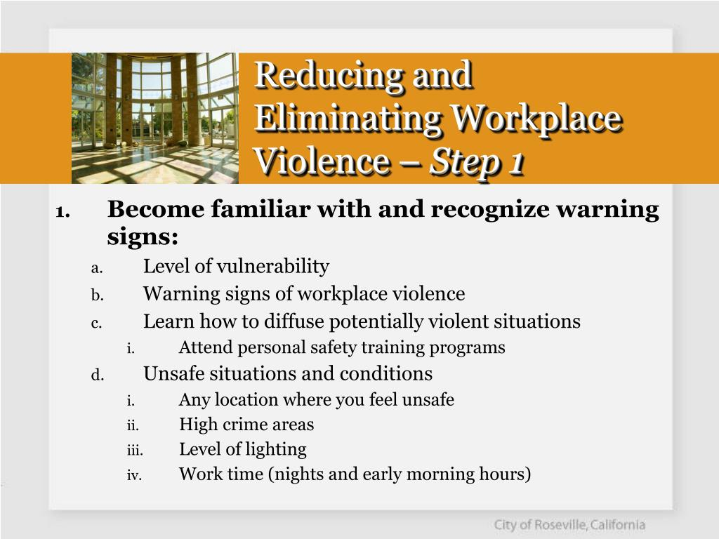 Reducing and Eliminating Workplace Violence –