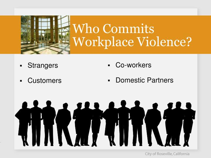 Who commits workplace violence