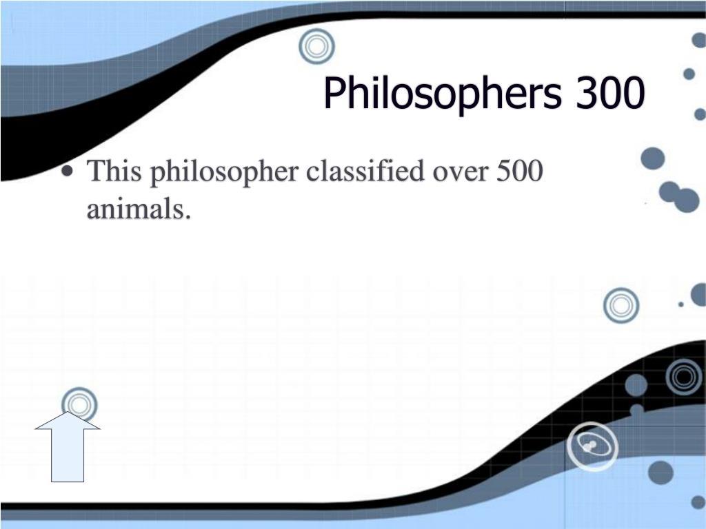 Philosophers 300