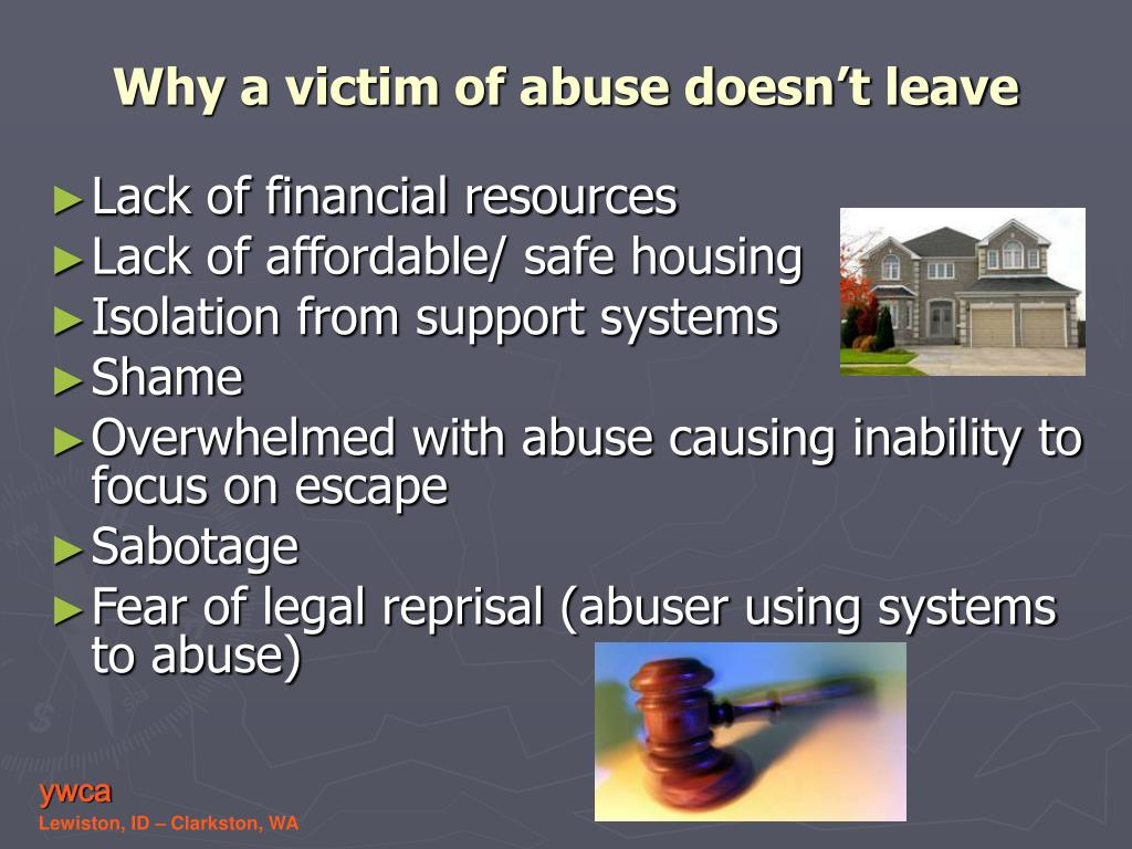 Why a victim of abuse doesn't leave
