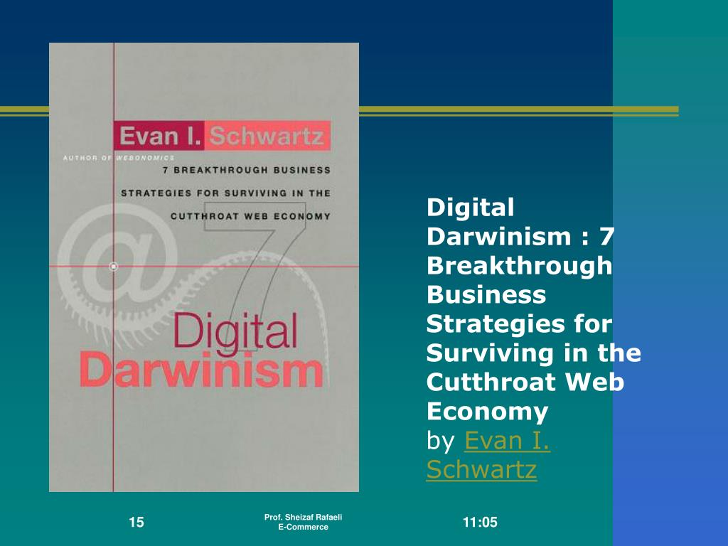 Digital Darwinism : 7 Breakthrough Business Strategies for Surviving in the Cutthroat Web Economy