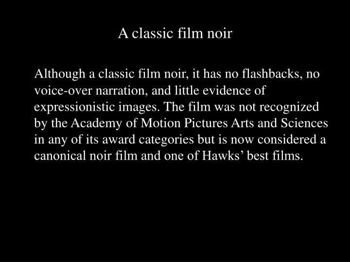 A classic film noir