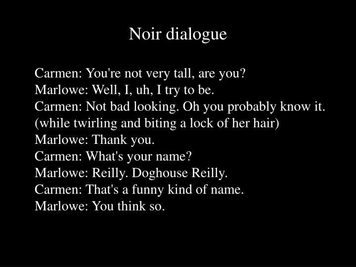Noir dialogue