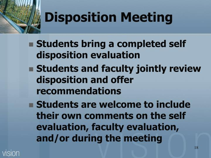 Disposition Meeting
