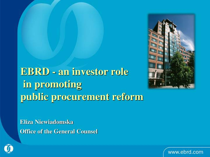 Ebrd an investor role in promoting public procurement reform