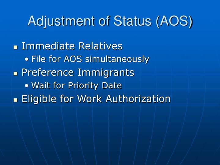 Adjustment of Status (AOS)
