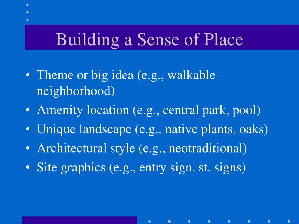 Building a Sense of Place