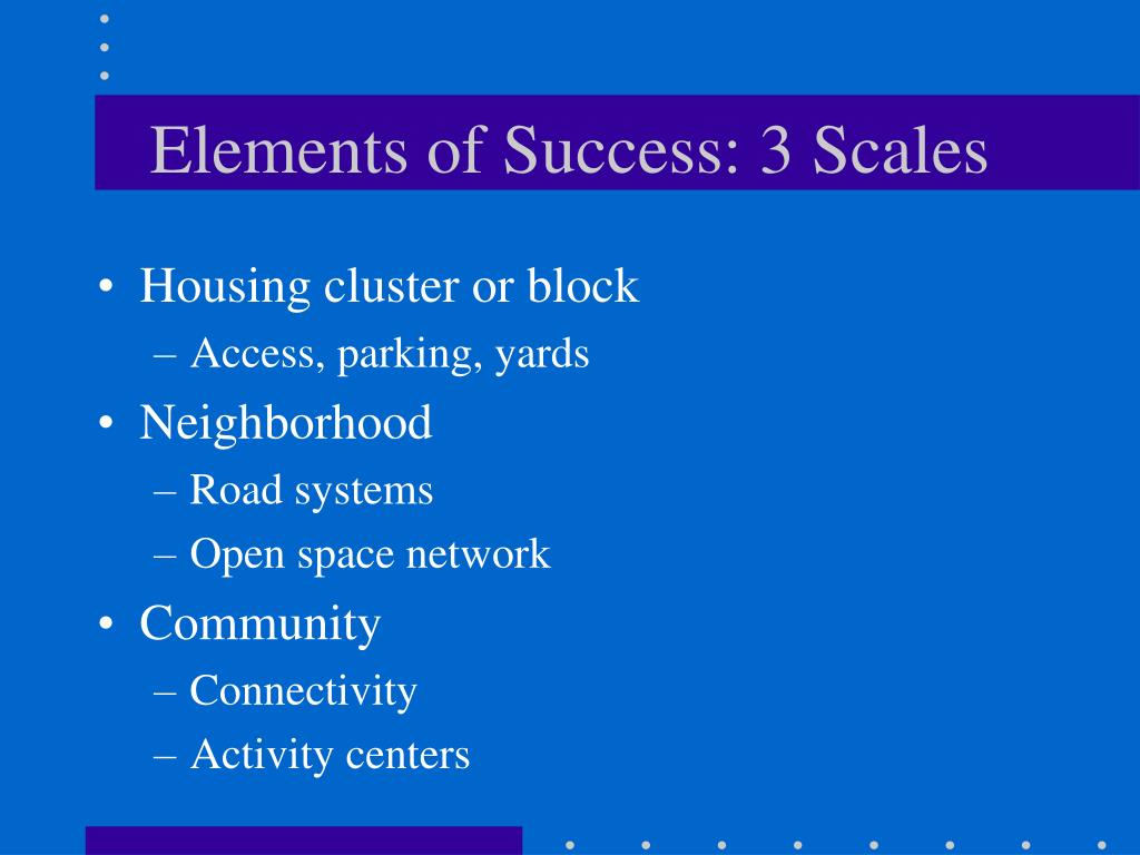 Elements of Success: 3 Scales