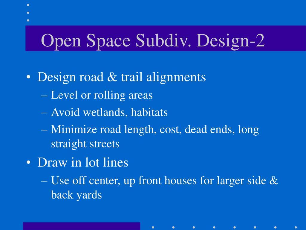 Open Space Subdiv. Design-2