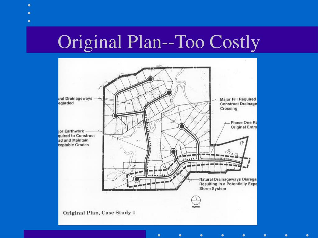 Original Plan--Too Costly