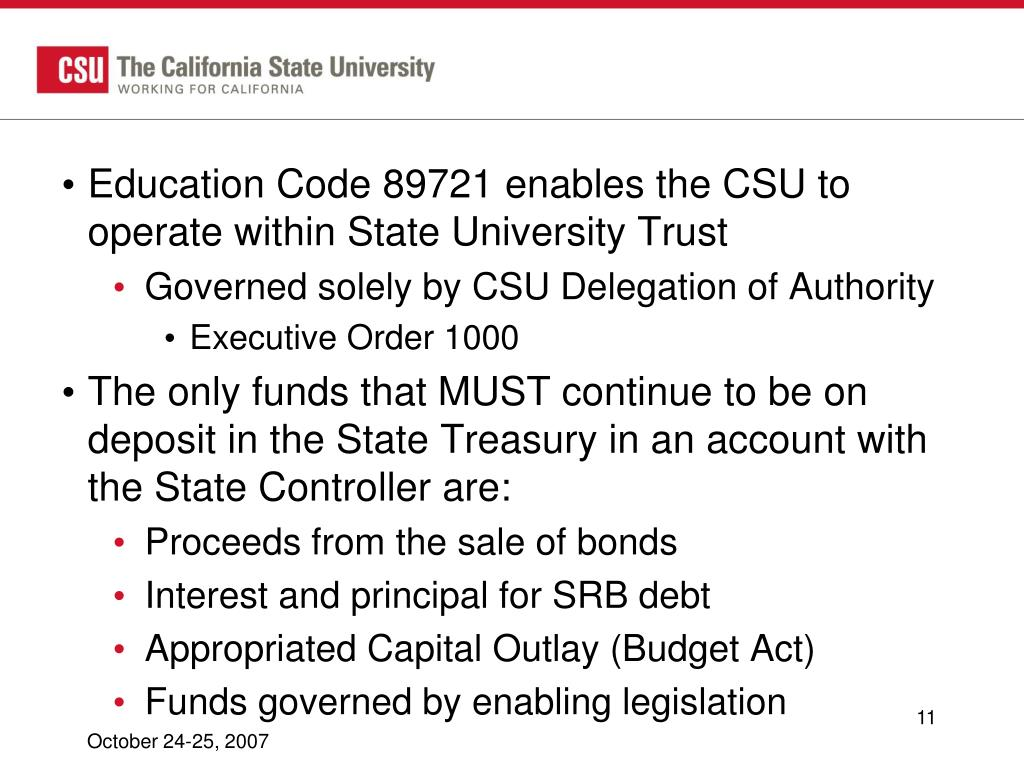 Education Code 89721 enables the CSU to operate within State University Trust