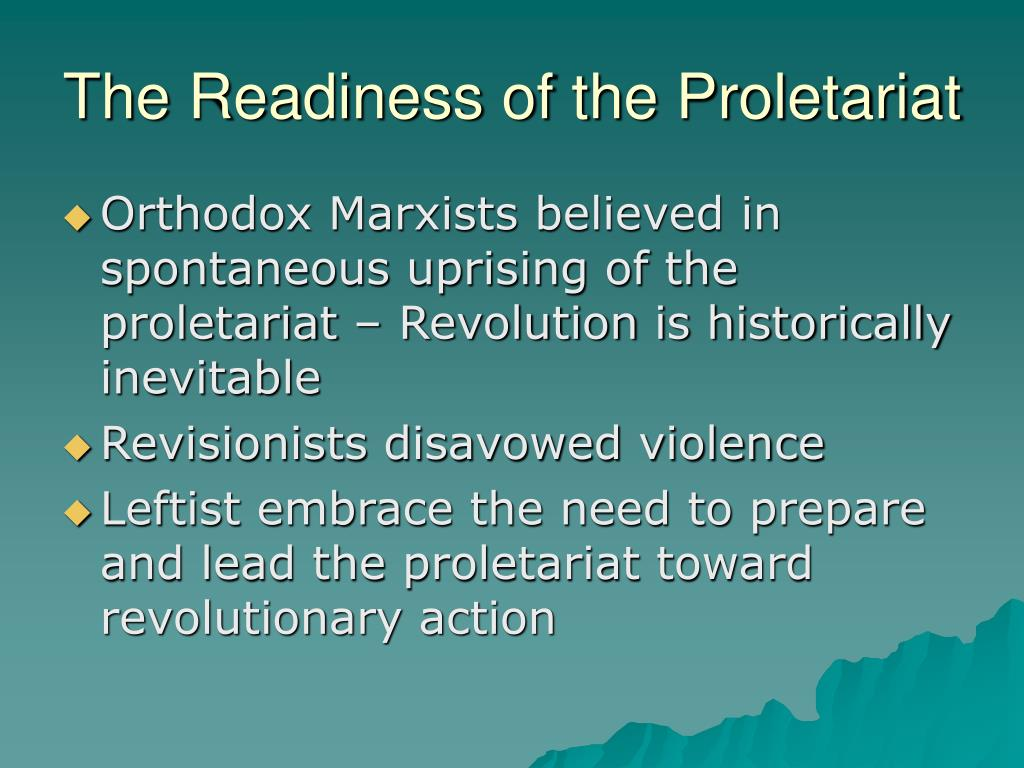 The Readiness of the Proletariat